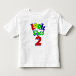 Look Who's Two T-shirt