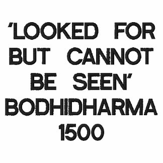 'LOOKED FOR BUT CANNOT BE SEEN' BODHIDHARMA 1500 EMBROIDERED HOODED SWEATSHIRT