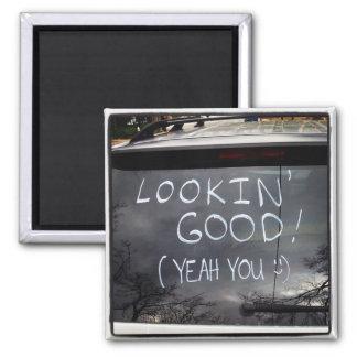 Lookin' Good! - Hindsight magnet