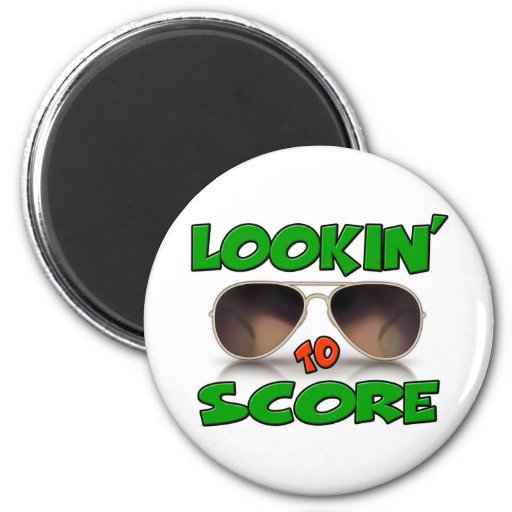 Lookin to Score with Sunglasses Magnets