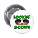 Lookin to Score with Sunglasses Pinback Buttons