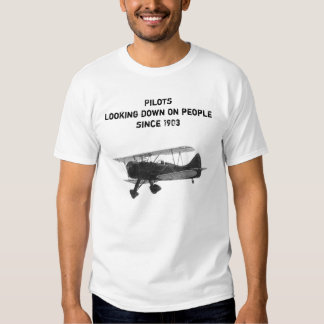 Looking down on people since 1903 t-shirts