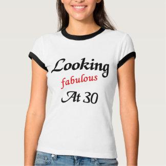 Looking fabulous at 30 tee shirt