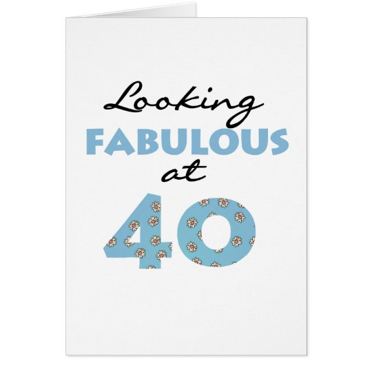 Looking Fabulous at 40 Card