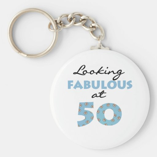Looking Fabulous at 50 Key Chain