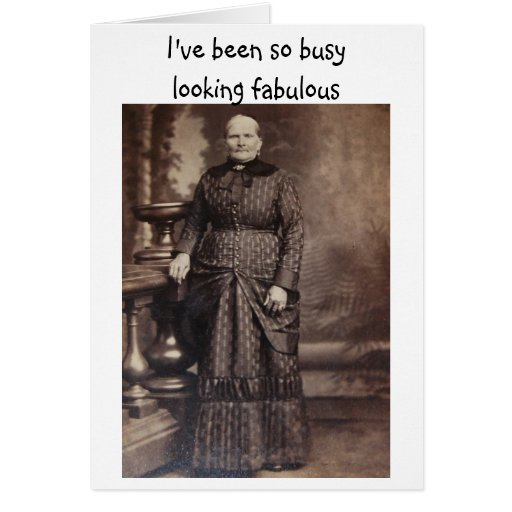 Looking Fabulous Funny Belated Birthday Card