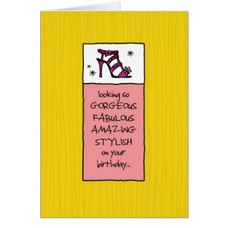 Looking Fabulous on Your Birthday Greeting Card