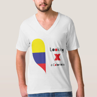 LOOKING FOR - a Colombian T Shirt