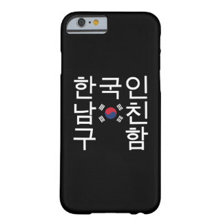 Looking for a Korean Boyfriend 한국인남친구함 Barely There iPhone 6 Case