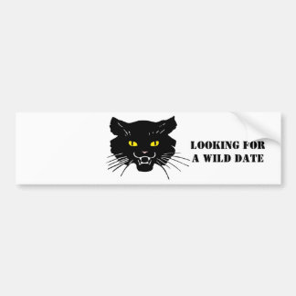 Looking for a wild date bumper sticker