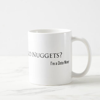 Looking for Gold Nuggets? Classic White Coffee Mug