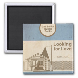Looking for Love: A Zak & Dean Adventure Magnet