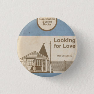 Looking for Love: A Zak & Dean Adventure Pinback Button