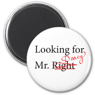 Looking for Mr Darcy 2 Inch Round Magnet