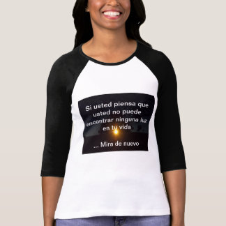 Looking for the Light (Buscando la Luz) T-Shirt