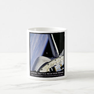 Looking Thru Rear View Mirror From Space Shuttle Coffee Mug