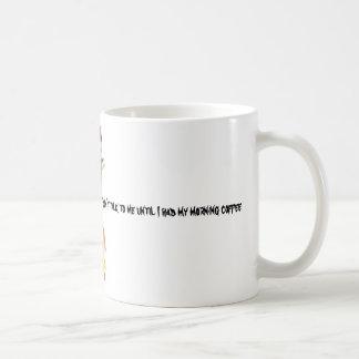 lookingcat, Don't talk to me until I had my mor... Coffee Mug