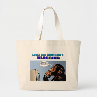 Looks like Everybody's Blogging Large Tote Bag