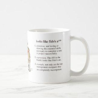 """"""" Looks Like Fido's A** """" (definition) Mugs"""