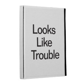 Looks Like Trouble iPad Folio Cases