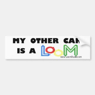 "Loom Dude ""My Other Car is a Loom"" Bumper Sticker"