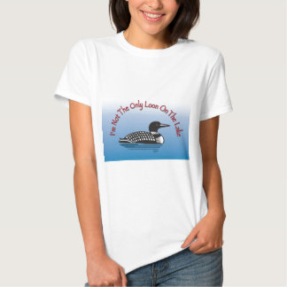 Loon Products T-shirts