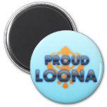 Loona orgulloso, orgullo de Loona Imán Redondo 5 Cm