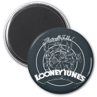 LOONEY TUNES™ That's All Folks 2 Inch Round Magnet