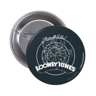 LOONEY TUNES™ That's All Folks Button