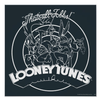 LOONEY TUNES™ That's All Folks Poster