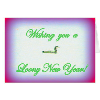 Loony new year greeting card