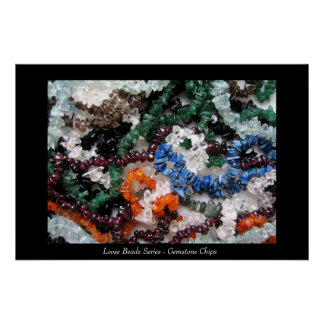 Loose Beads Series - Gemstone Chips Poster