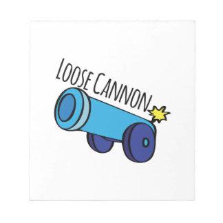 Loose Cannon Memo Pad