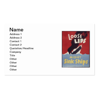 Loose Lips Might Sink Ships Business Cards