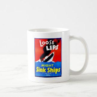 Loose Lips, Might Sink Ships Coffee Mug