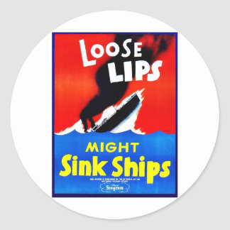 Loose Lips, Might Sink Ships Classic Round Sticker