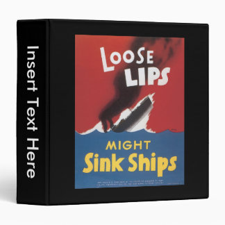Loose Lips Sink Ships World War 2 Binder