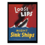 Loose Lips Sink Ships World War 2 Posters