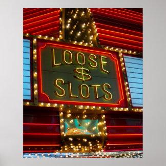 Loose slots sign on casino, Las Vegas, Nevada Poster