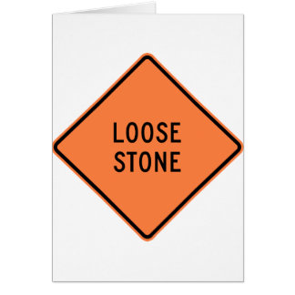 Loose Stone Highway Construction Sign Card