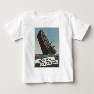 Loose talk can cost l baby T-Shirt