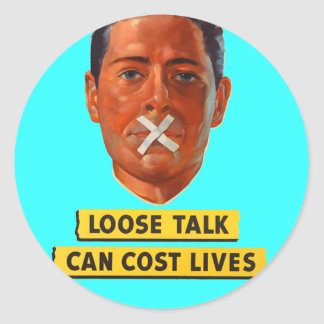 Loose Talk Can Cost Lives Round Sticker