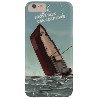 Loose Talk Cost Lives WW2 Poster Barely There iPhone 6 Plus Case