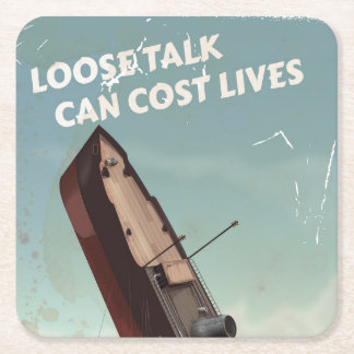 Loose Talk Cost Lives WW2 Poster Square Paper Coaster