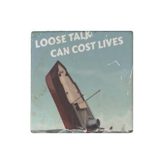 Loose Talk Cost Lives WW2 Poster Stone Magnet