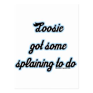 Loosie consiguió algún 'Splaining para hacer Postal