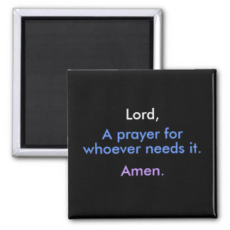 Lord, A Prayer - 1118 2 Inch Square Magnet