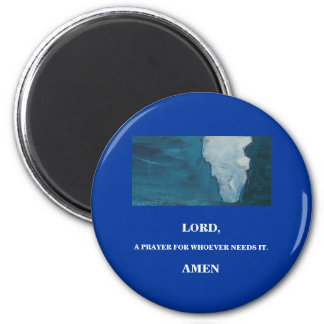 LORD, A PRAYER 2 INCH ROUND MAGNET