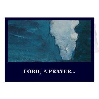 LORD, A PRAYER CARD