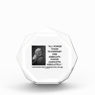 Lord Acton All Power Corrupts Absolute Power Quote Award